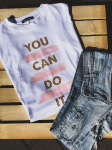 T-shirt You Can do it